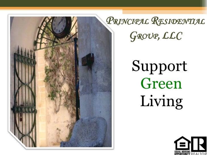 <ul><li>Support  Green  Living </li></ul>