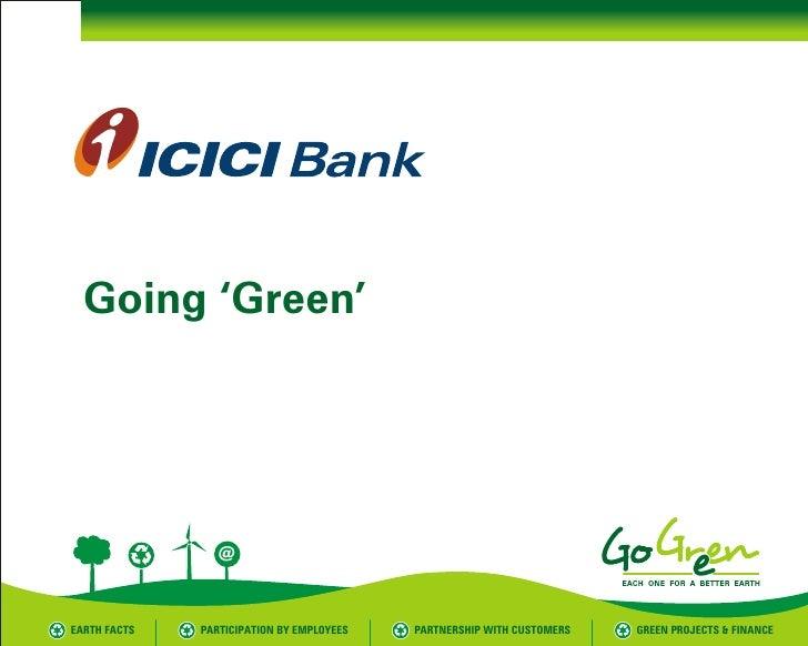 Go green presentation ICICI Bank