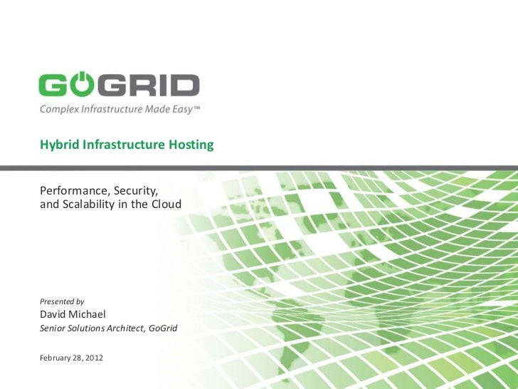 GoGrid Hybrid Infrastructure Hosting - Cloud Connect 2012