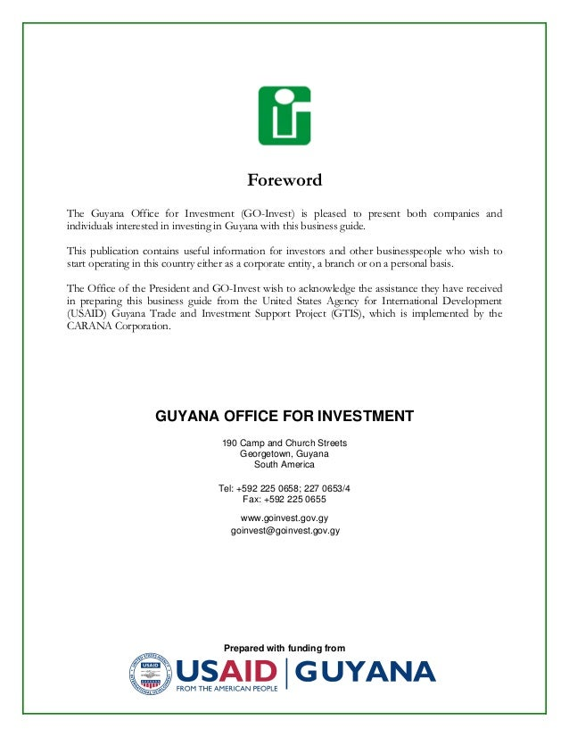 Prepared with funding from Foreword The Guyana Office for Investment (GO-Invest) is pleased to present both companies and ...
