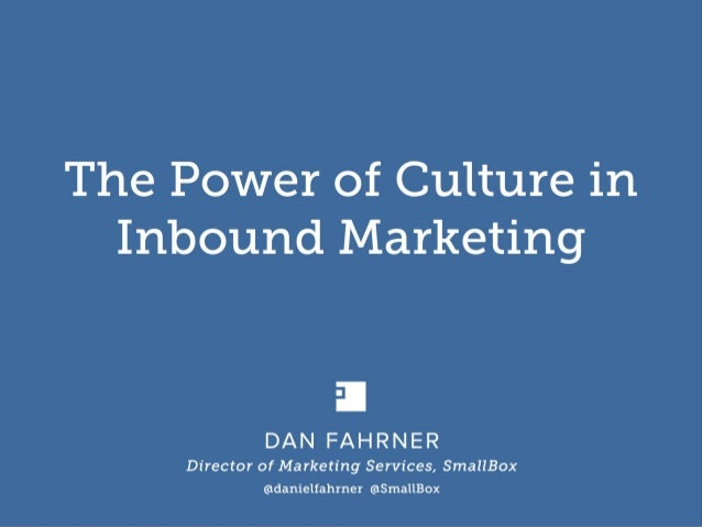 Go Inbound Marketing 2014 Presentation - Dan Fahrner