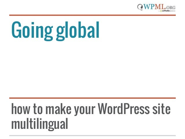 Going global  how to make your WordPress site multilingual