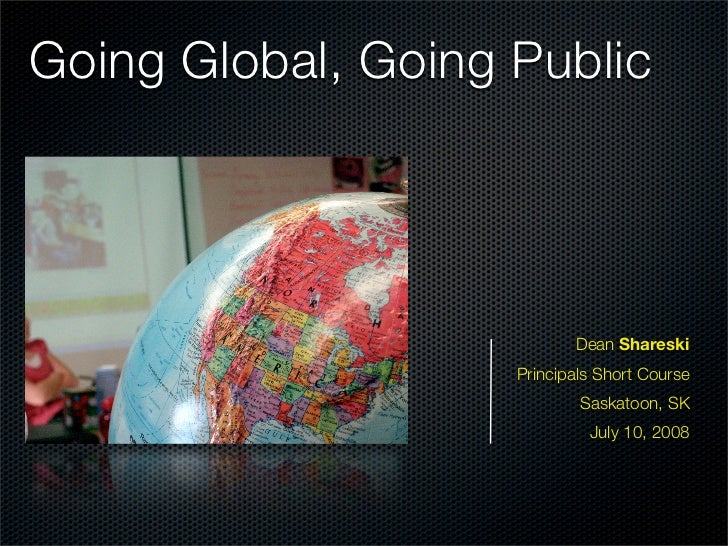 Going Global, Going Public