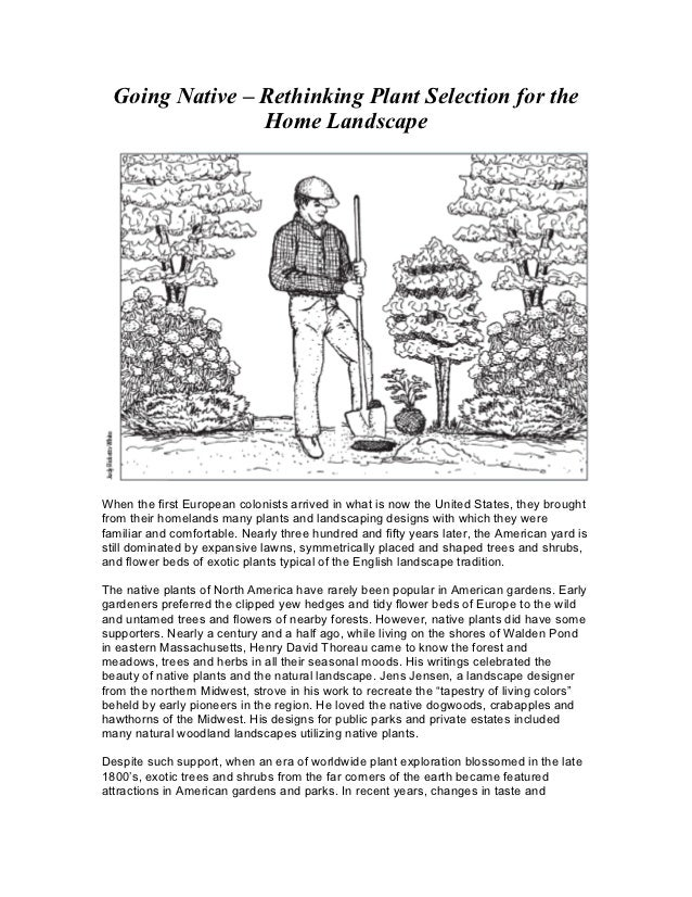 Going Native – Rethinking Plant Selection for the                 Home LandscapeWhen the first European colonists arrived ...