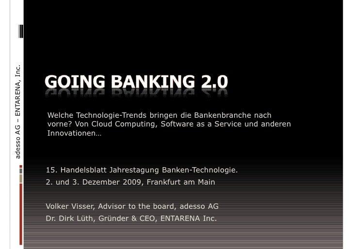 adesso AG – ENTARENA, Inc.                                  Welche Technologie-Trends bringen die Bankenbranche nach      ...