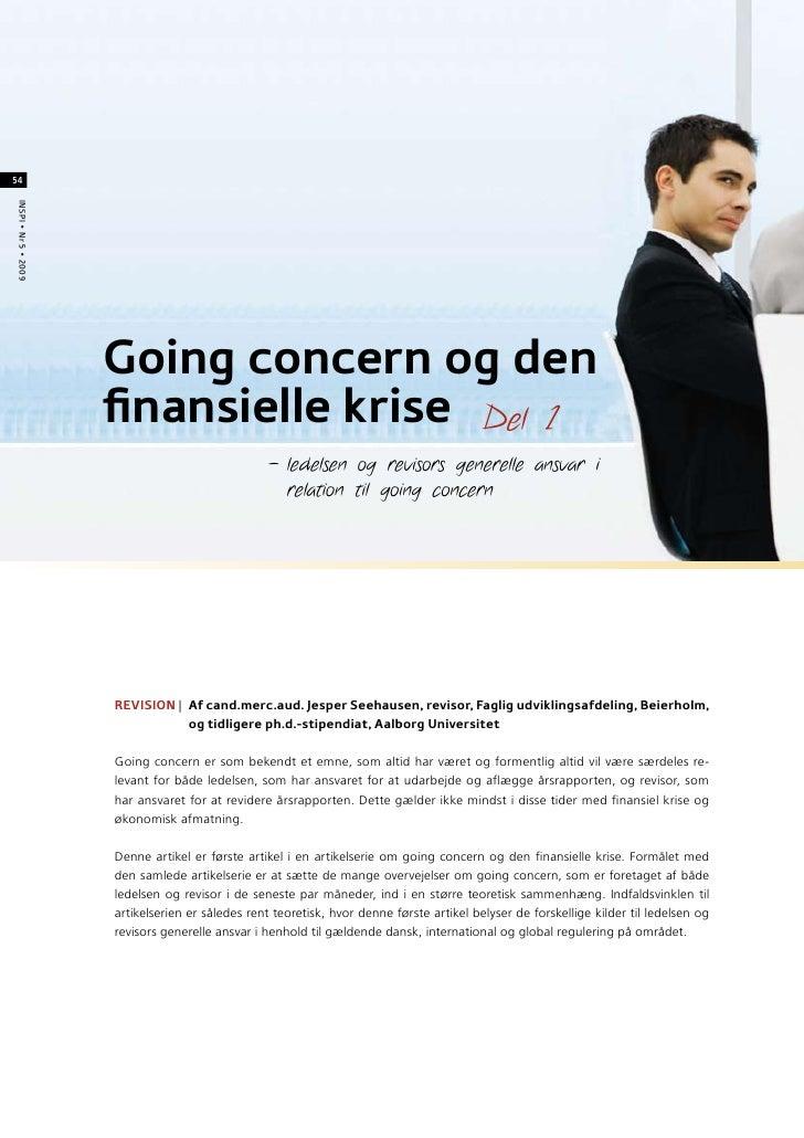 54 INSPI • Nr 5 • 2009                           Going concern og den                       finansielle krise Del 1       ...