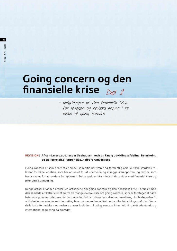 32 INSPI • Nr 6 • 2009                           Going concern og den                       finansielle krise Del 2       ...