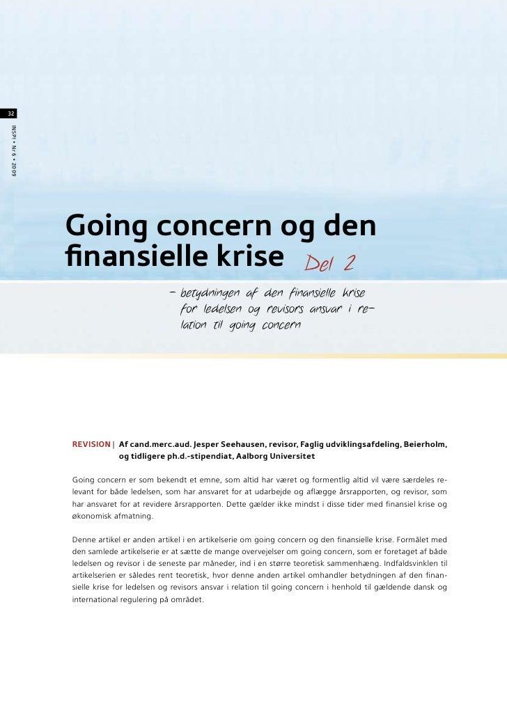 Going concern og den finansielle krise (2) – betydningen af den finansielle krise for ledelsens og revisors ansvar i relation til going concern (a)