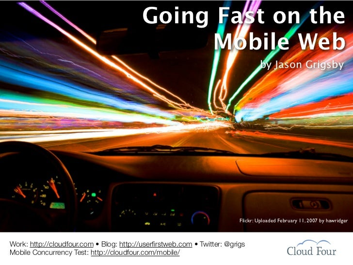 Going Fast on the Mobile Web
