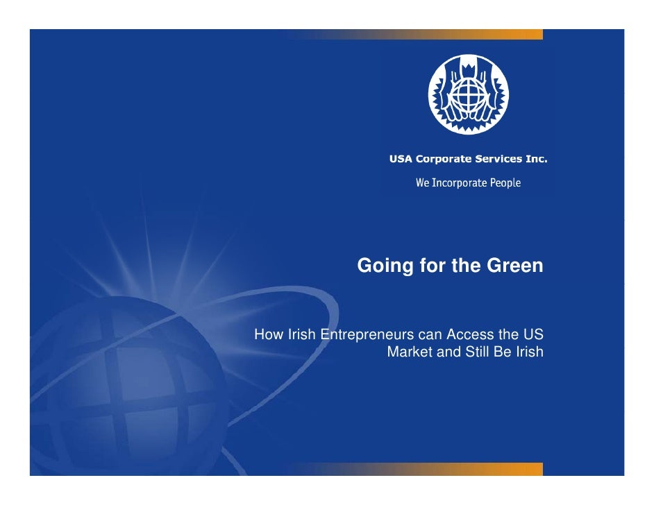 Going for the GreenHow Irish Entrepreneurs can Access the US                   Market d                   M k t and Still ...