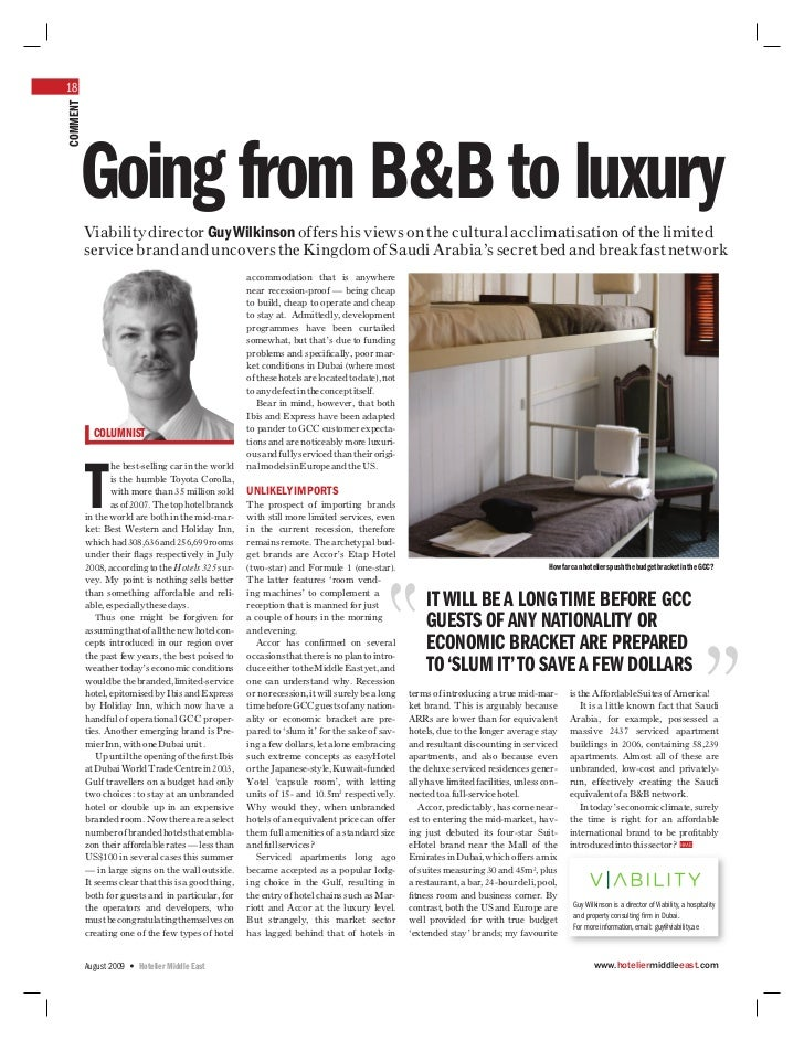 18COMMENT     Going from B&B to luxury          Viability director Guy Wilkinson offers his views on the cultural acclimat...