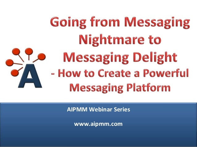 Webcast: Going From Messaging Nightmare to Messaging Delight