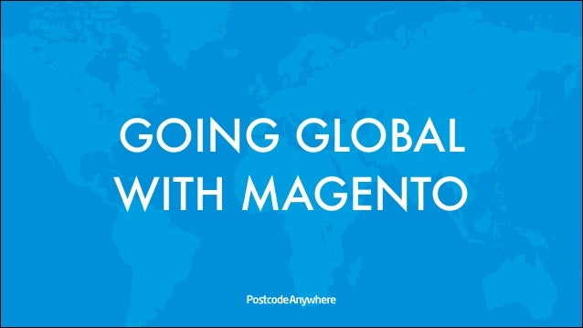 Going global with magento