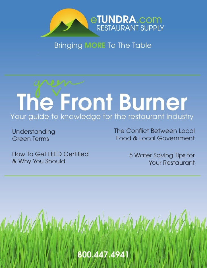 Bringing MORE To The Table The Front BurnerYour guide to knowledge for the restaurant industryUnderstanding               ...