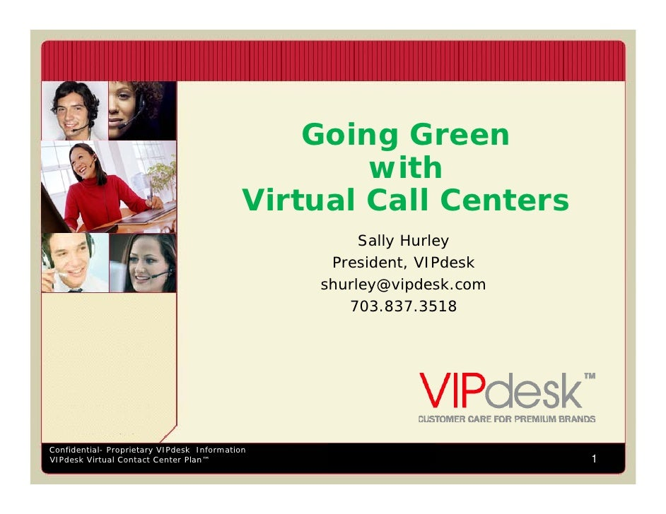 Going Green with Virtual Call Centers Sally Hurley VIPdesk