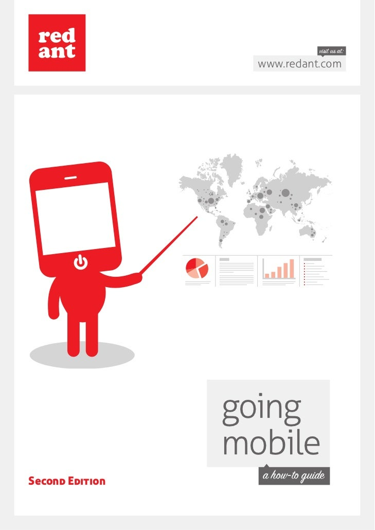 visit us at:                   www.redant.com                 going                 mobileSecond Edition                  ...