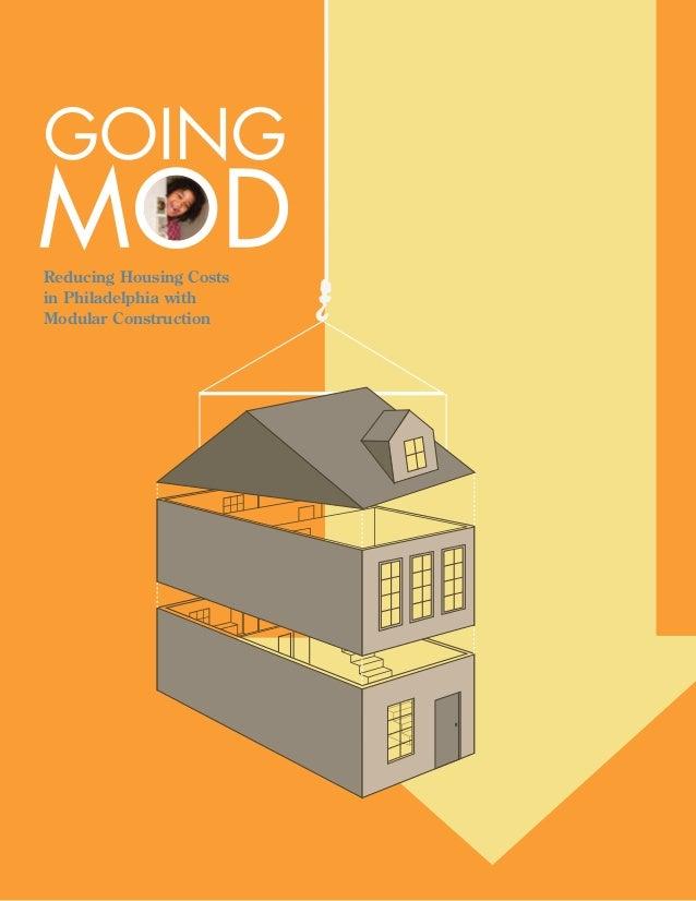 GOINGReducing Housing Costsin Philadelphia withModular Construction