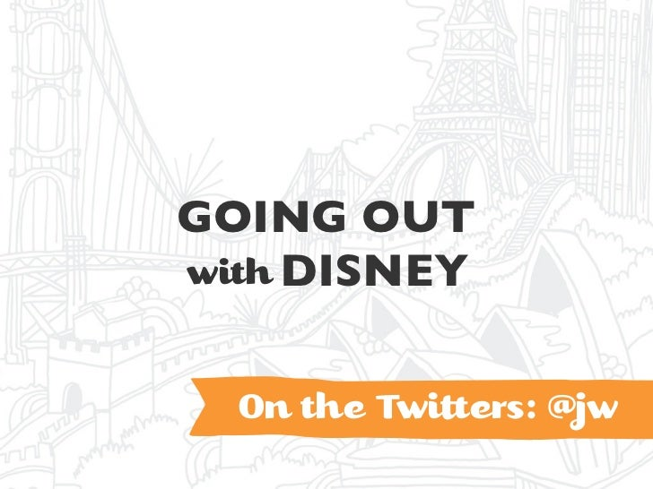 GOING OUTwith DISNEY  On the Twi ers: @jw