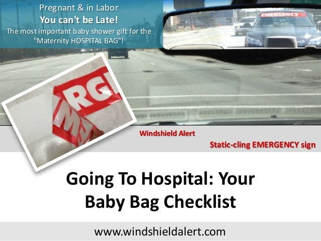 """Pregnant & in Labor You can't be Late! The most important baby shower gift for the """"Maternity HOSPITAL BAG""""! Static-cling ..."""
