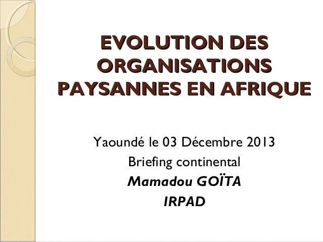 EVOLUTION DES ORGANISATIONS PAYSANNES EN AFRIQUE