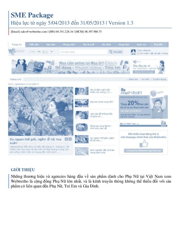 SME PackageHiệu lực từ ngày 5/04/2013 đến 31/05/2013 | Version 1.3[Email] sales@webtretho.com | [HN] 04.351.228.16 | [HCM]...