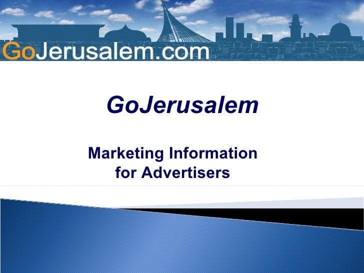 GoJerusalem Marketing Information for Advertisers
