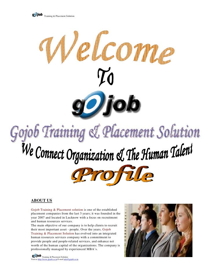 Training & Placement Solution     ABOUT US  Gojob Training & Placement solution is one of the established placement compan...