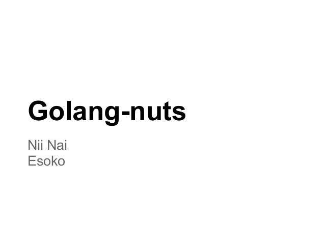 Golang-nuts Nii Nai Esoko