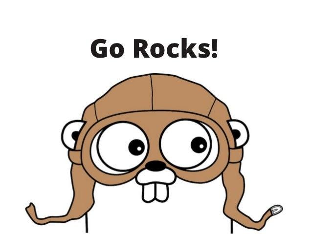 Go Rocks!