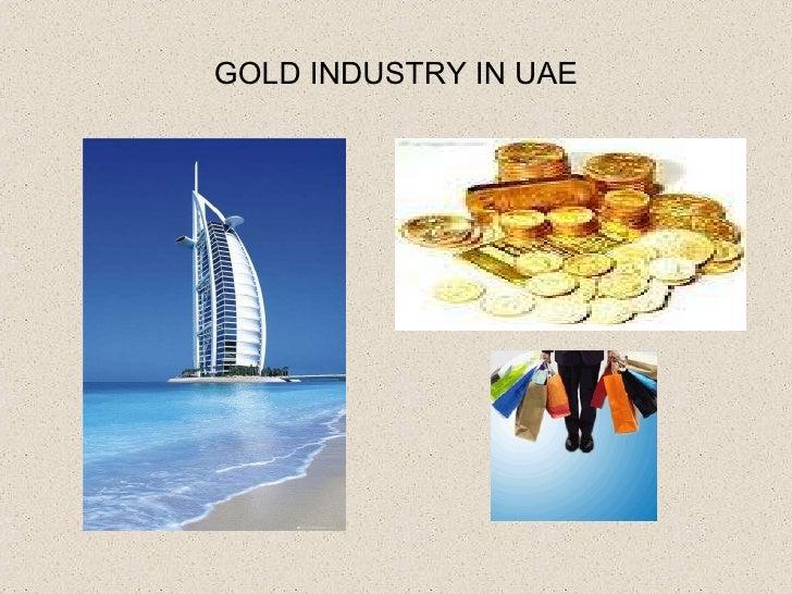 GOLD INDUSTRY IN UAE