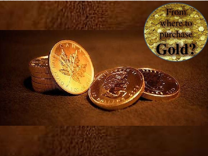 How to Invest in Gold ?