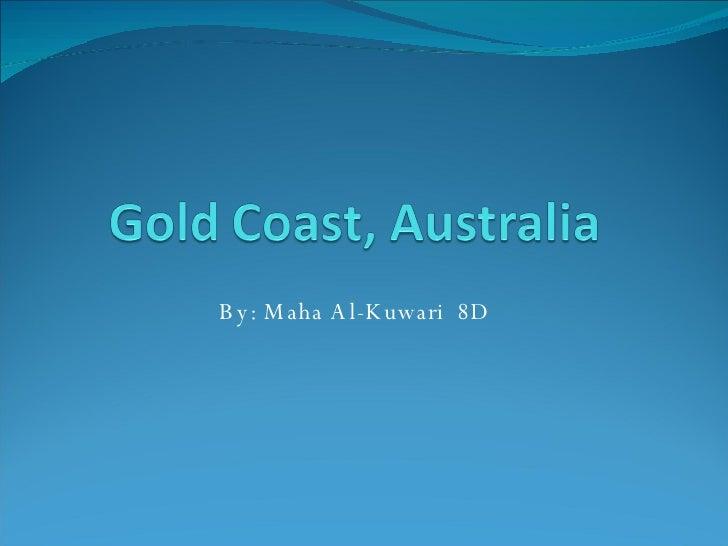 Gold Coast, Australia 2003   Class Copy