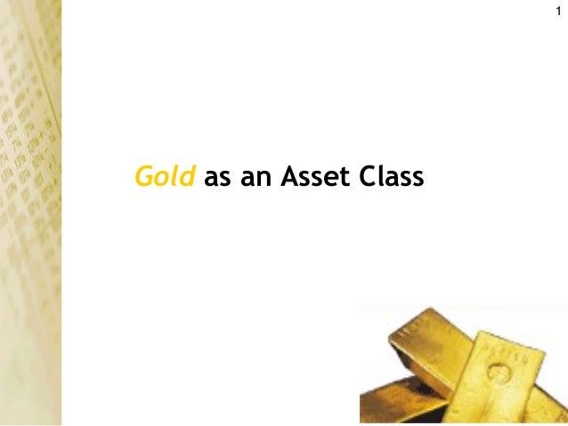 1Gold as an Asset Class