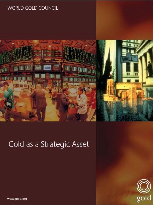 Gold as a Strategic Assetwww.gold.org