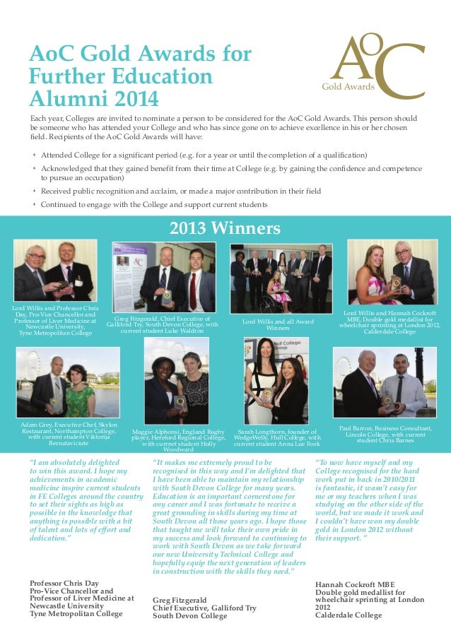 Each year, Colleges are invited to nominate a person to be considered for the AoC Gold Awards. This person should be someo...