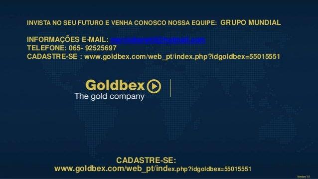 INVISTA NO SEU FUTURO E VENHA CONOSCO NOSSA EQUIPE: GRUPO MUNDIAL INFORMAÇÕES E-MAIL: merciobenetti@hotmail.com TELEFONE: ...
