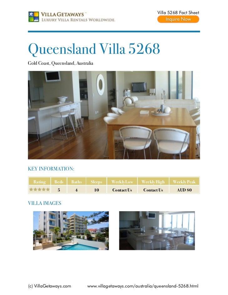 Villa 5268 Fact SheetQueensland Villa 5268Gold Coast, Queensland, AustraliaKEY INFORMATION:  Rating     Beds       Baths  ...