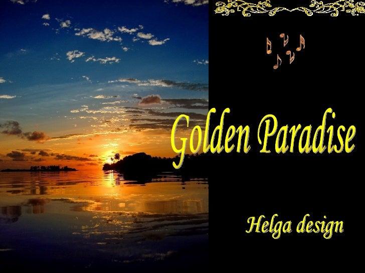 Golden Paradise