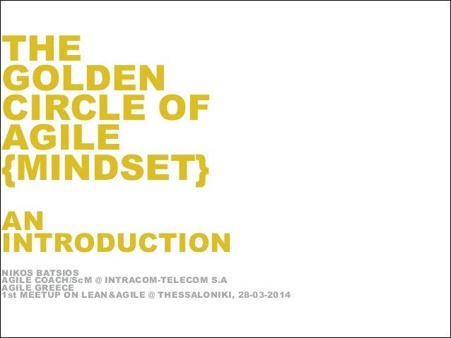 THE GOLDEN CIRCLE OF AGILE {MINDSET}