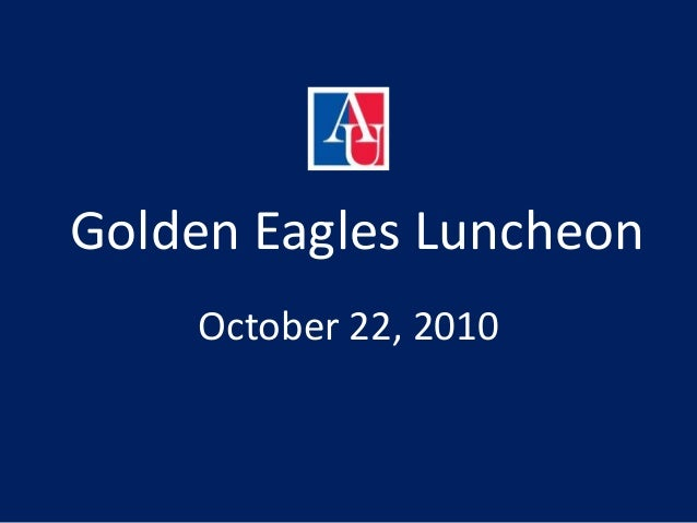 Golden Eagles Luncheon October 22, 2010