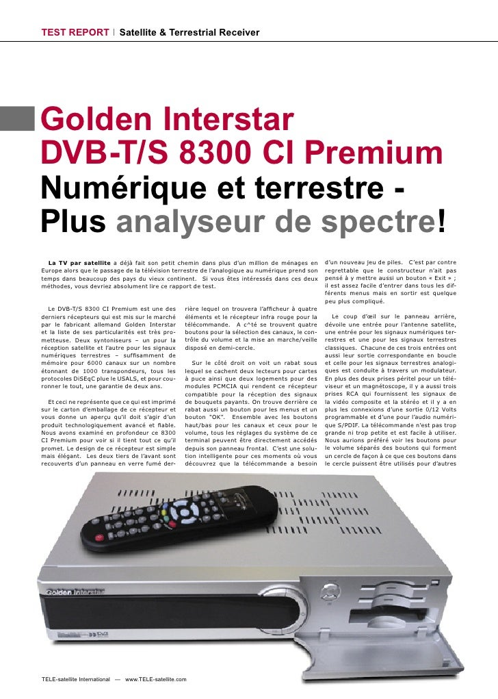 TEST REPORT                 Satellite & Terrestrial Receiver     Golden Interstar DVB-T/S 8300 CI Premium Numérique et ter...