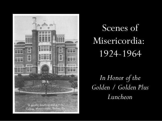 Scenes of Misericordia: 1924-1964 In Honor of the Golden / Golden Plus Luncheon