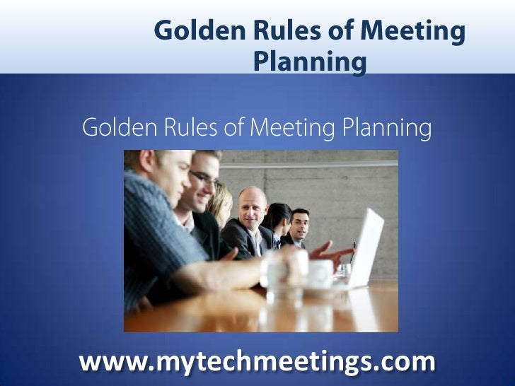Golden Rules Of Meeting Planning