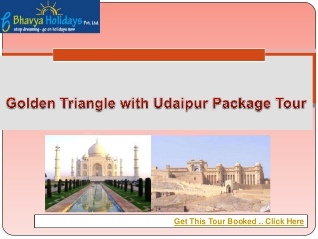 Golden Triangle with Udaipur Package Tour