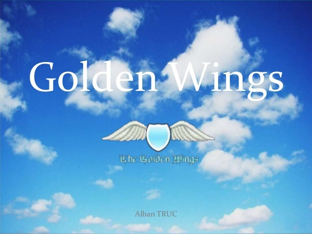 Golden Wings  Alban TRUC