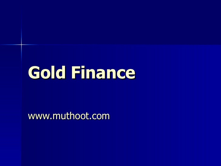 Gold Finance www.sajeevnair.com