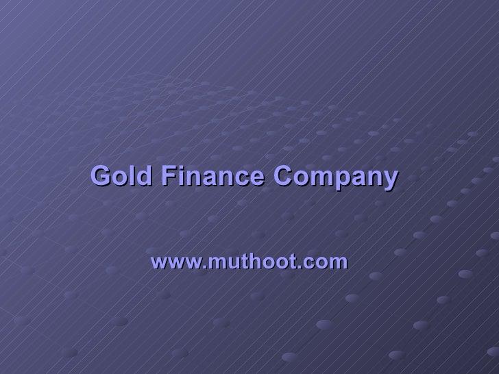 Gold finance company