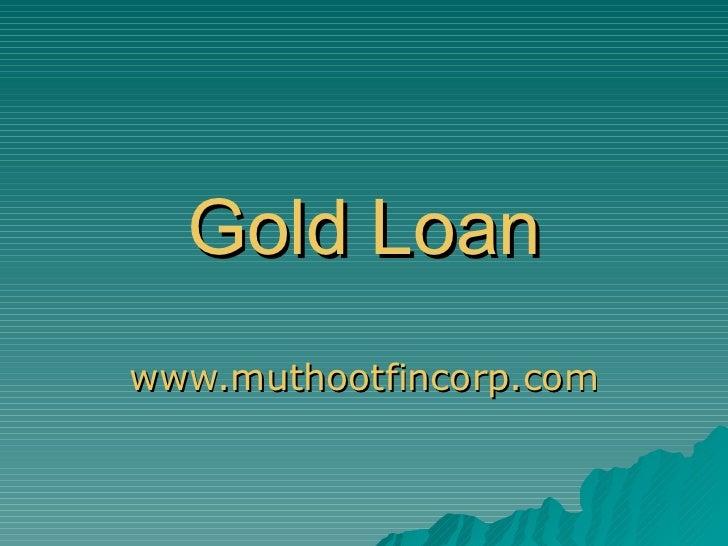 Gold Loan www.muthootfincorp.com