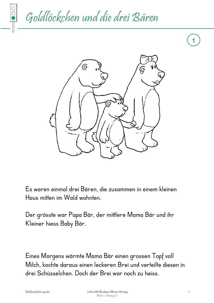Goldlöckchen und die drei Bären                                                                       1Es waren einmal dre...