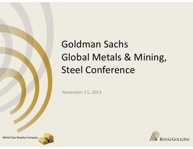 Goldman Sachs Global Metals & Mining, Steel Conference
